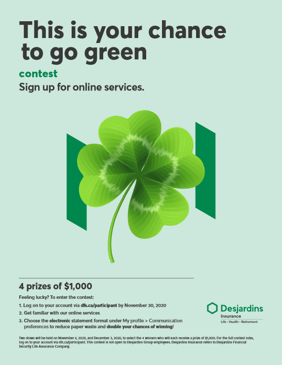 This is your chance to go green contest slogan with a four leave clover.