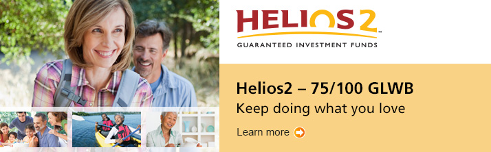Keep doing what you love. Learn more about Helios2 - 75/100 GLWB